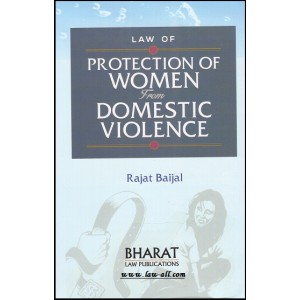 Bharat Law Publication's Law of Protection of Women From Domestic Violence by Rajat Baijal